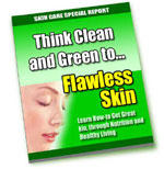 Think Clean and Green to Flawless Skin