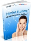 Vanish Eczema Guide - Freedom From Eczema In 3 Simple Steps